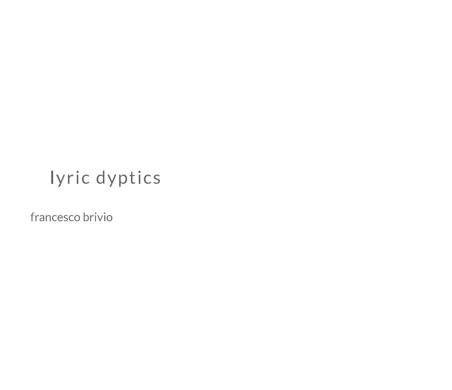 View lyric dyptics by francesco brivio