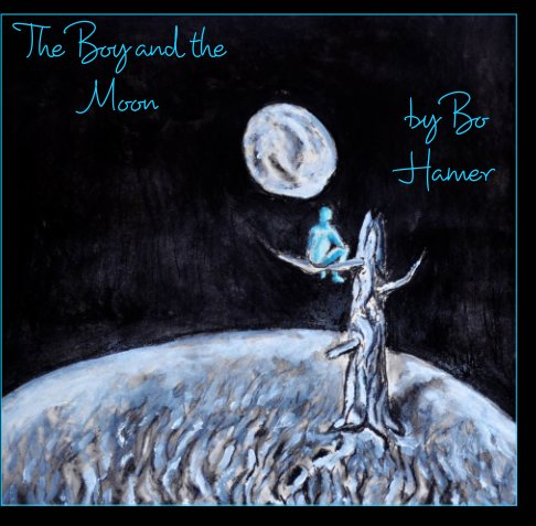 View The Boy and The Moon by Bo Hamer