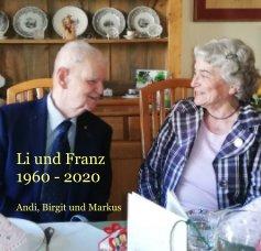 Li und Franz 1960 - 2020 book cover