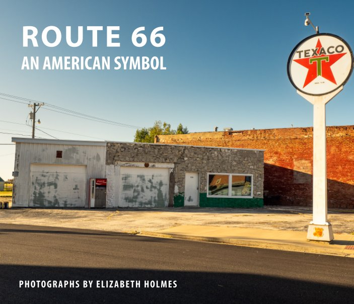 View Route 66: An American Symbol by Elizabeth Holmes