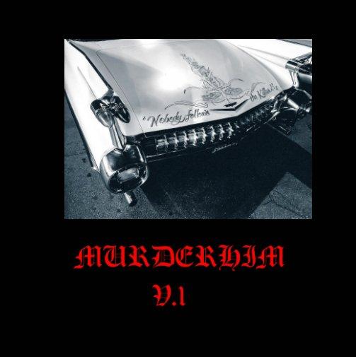 Visualizza Murderhim V1 di Murderhim