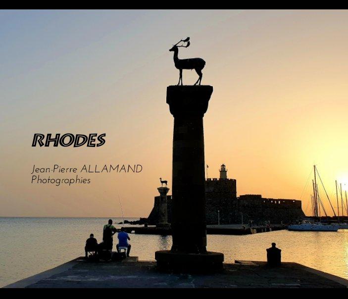 View Rhodes by Jean-Pierre ALLAMAND