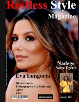 Restless Style Magazine de Janvier 2021 avec Eva Longoria book cover
