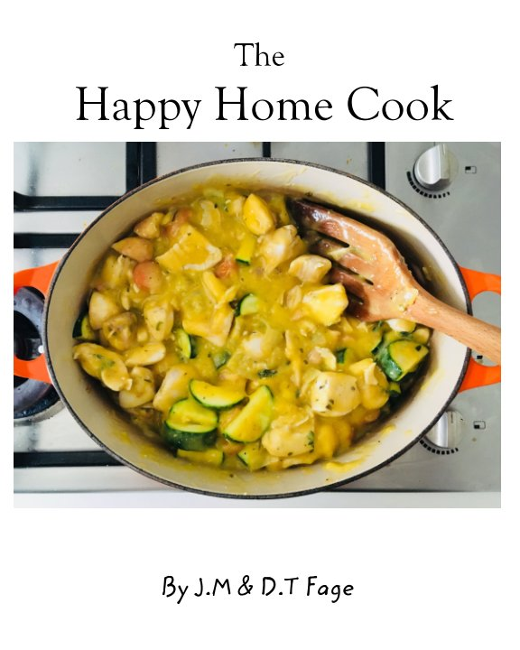 Ver the happy home cook por Julie and David Fage