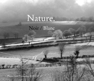 Nature Noir et Blanc book cover