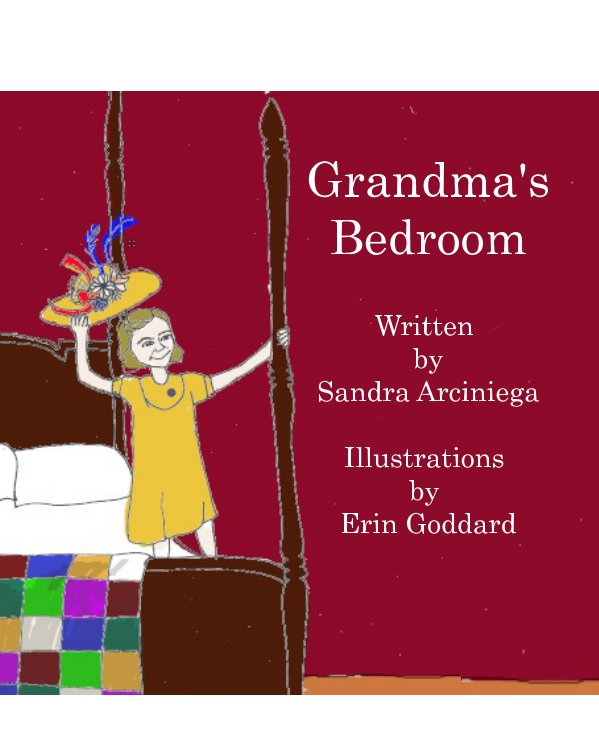 View Grandma's Bedroom by Sandra Arciniega