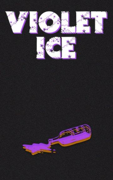 View Violet Ice by Zac Fynn