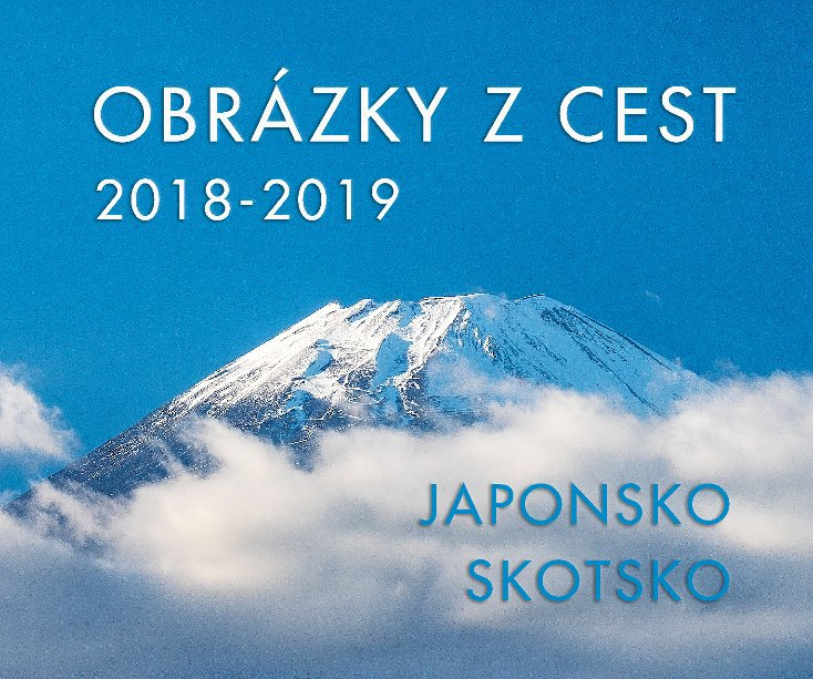 Obrázky z cest 2018-2019 nach Ivo Drahorad anzeigen