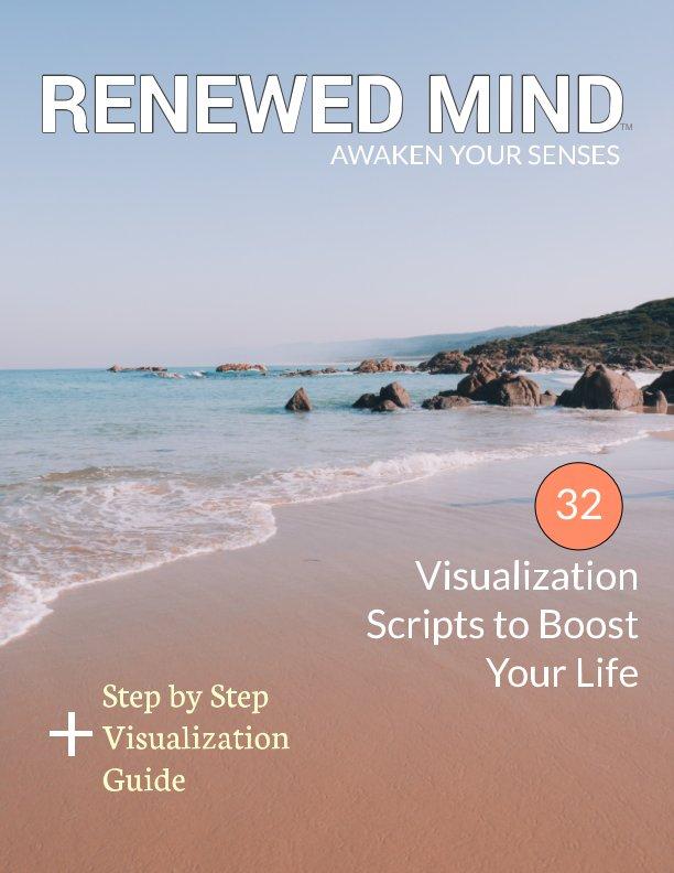 Ver Renewed Mind Magazine Digital por Lia H.