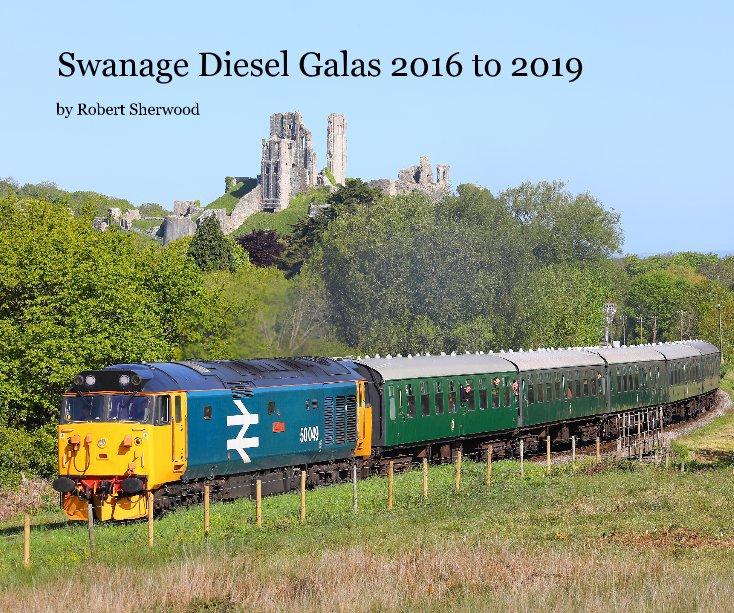 Swanage Diesel Galas 2016 to 2019 nach Robert Sherwood anzeigen