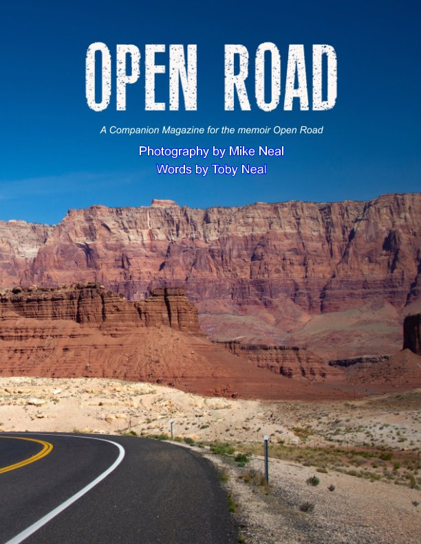 Ver Open Road por Mike Neal and Toby Neal