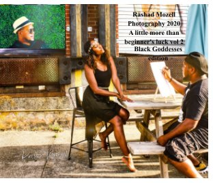 Rashad Mozell Photography 2020 A little more than beginner's Luck vol 2 book cover