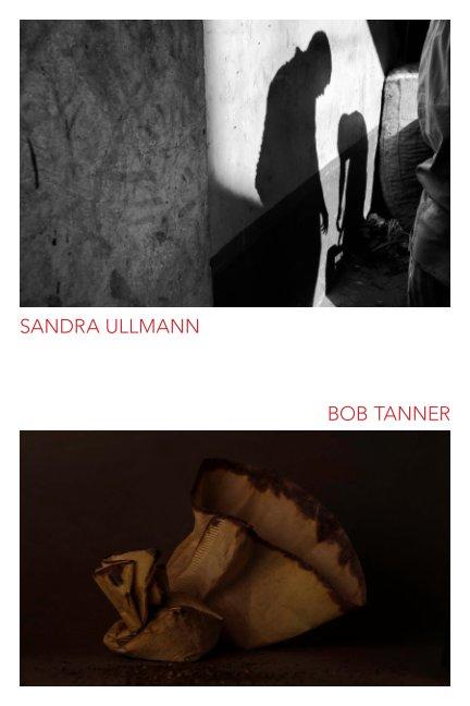 Sandra Ullmann - Bob Tanner Exhibition Catalog nach Perspective Gallery anzeigen