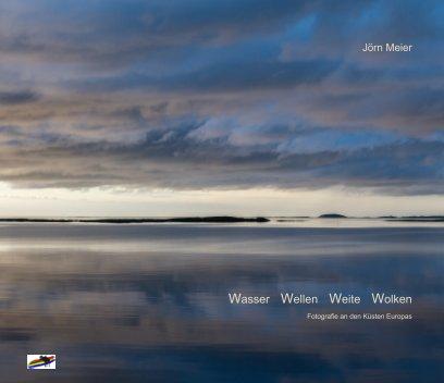 Wasser, Wellen, Weite, Wolken book cover