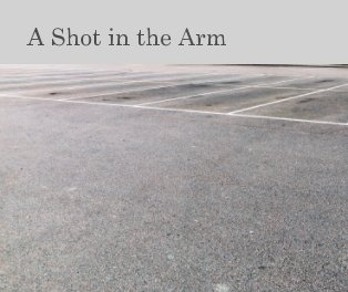 A Shot in the Arm book cover