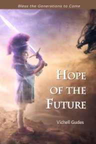 Hope of the Future: Bless the Generations to Come book cover