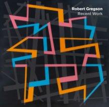 Robert Gregson / Recent Work book cover