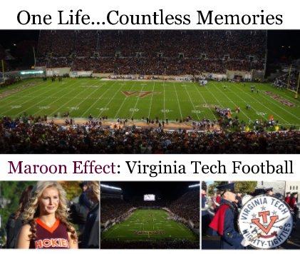 Maroon Effect: Virginia Tech Football book cover