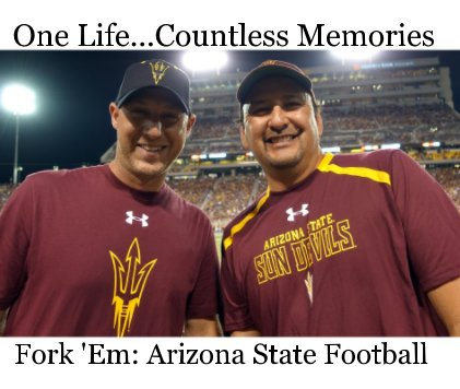 Fork 'Em: Arizona State Football book cover