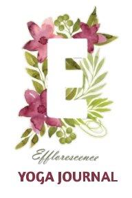 Efflorecence  Yoga Journal book cover