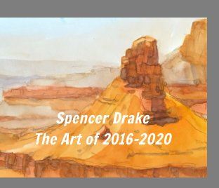 Spencer Drake the Art of 2016-2020 book cover