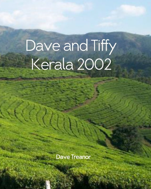 View Kerala 2002 by Dave Treanor