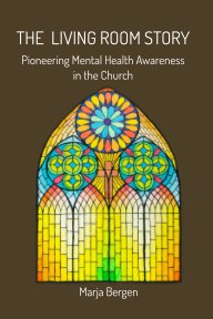 The Living Room Story: Pioneering Mental Health Awareness in the Church book cover