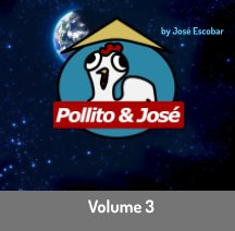 Pollito and Jose: Vol. 3 book cover
