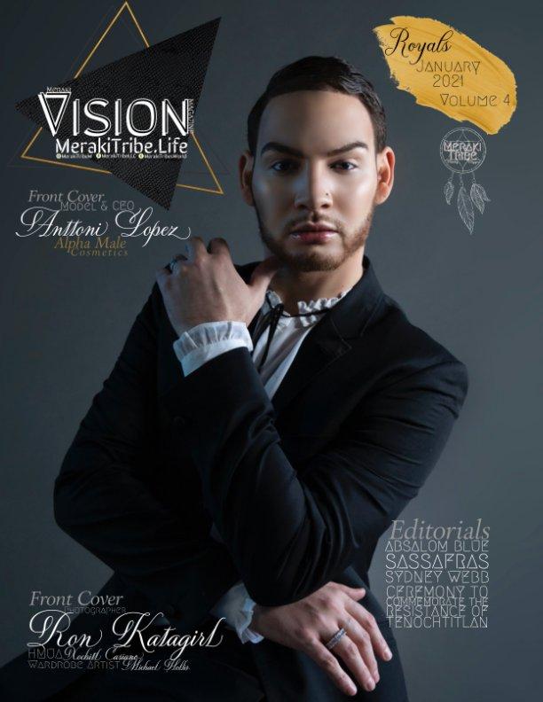 View Meraki Vision Magazine Royals Volume 4 by Meraki Tribe, Kateri Taylor