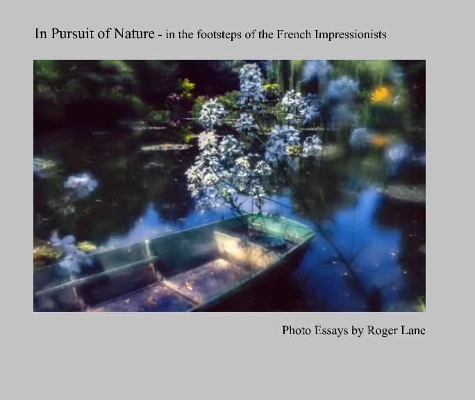 View In Pursuit of Nature by Roger Lane