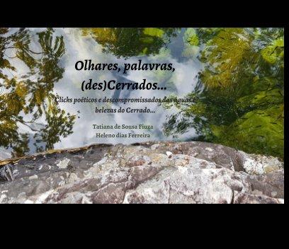 Olhares, palavras, (des)Cerrados.. book cover