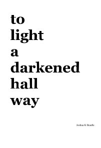 to light a darkened hallway book cover