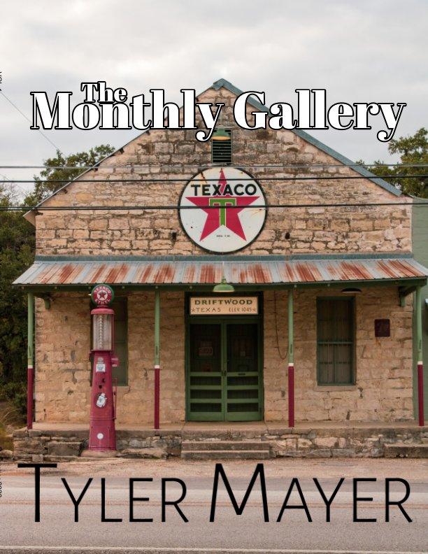 View The Monthly Gallery by Tyler Mayer