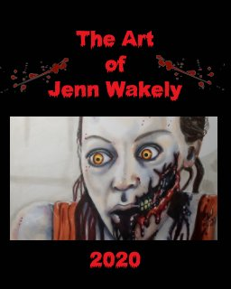 The Art of Jenn Wakely 2020 book cover