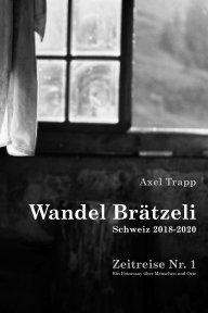 Wandel Brätzeli - Zeitreise Nr. 1 book cover