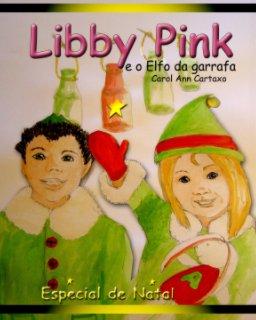 Libby Pink e o Elfo da garrafa book cover
