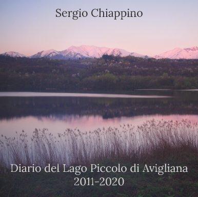 Diario del Lago Piccolo di Avigliana 2011-2020 book cover
