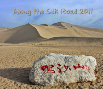 Along the Silk Road 2011 book cover