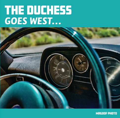 View The Duchess Goes West by Magoof Photo
