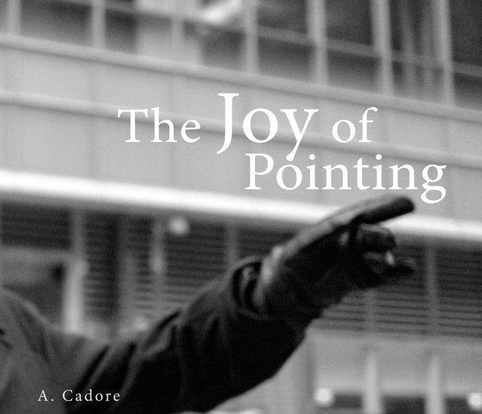 Bekijk The Joy of Pointing op Austin Cadore