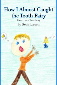 How I Almost Caught the Tooth Fairy book cover