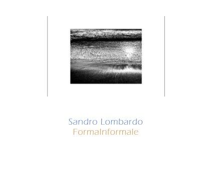 Sandro Lombardo FormaInformale book cover