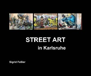 STREET ART in Karlsruhe book cover