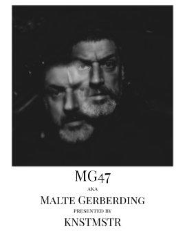 MG47 aka Malte Gerberding book cover