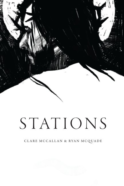View Stations by Clare McCallan, Ryan McQuade