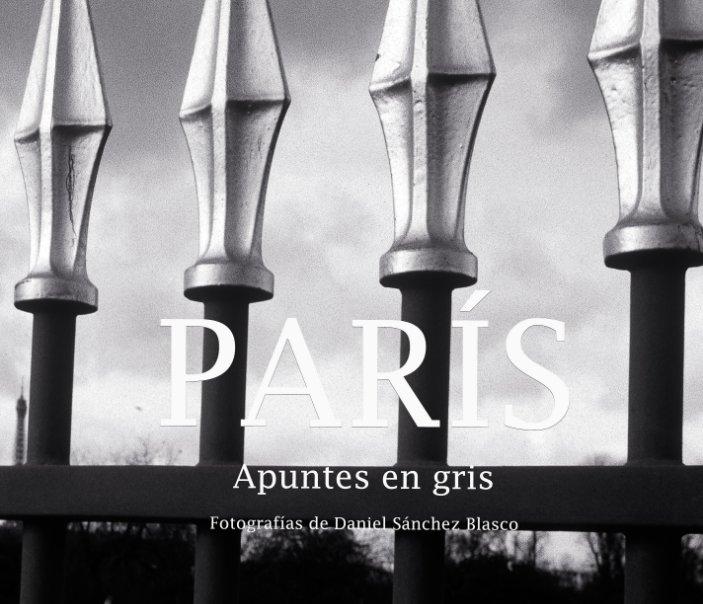 View París by DANIEL SANCHEZ BLASCO