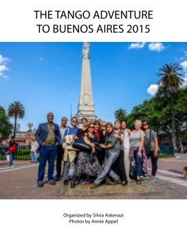 The Tango Adventure to Buenos Aires 2015 book cover