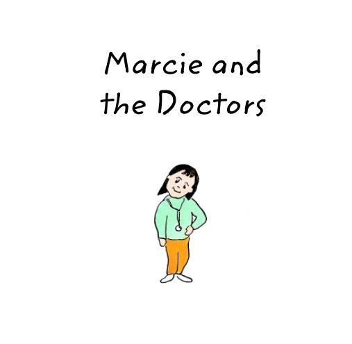 Bekijk Marcie and the Doctors op Gregory Grefenstette