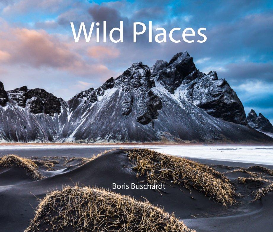 Wild Places nach Boris Buschardt anzeigen