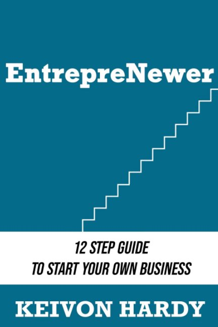 View Entreprenewer Ebook by Keivon Hardy